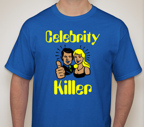 Celebrity Killer Apparel