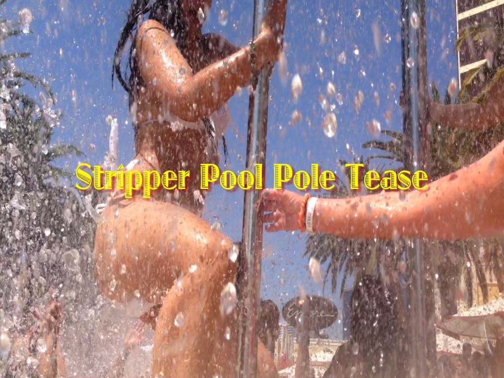 Encore Beach Club Stripper Pool Pole Tease